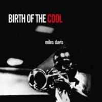 Davis, Miles - Birth Of The Cool (rumble)
