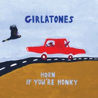 Girlatones - Horn If You're Honky
