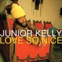 Kelly, Junior - Love So Nice