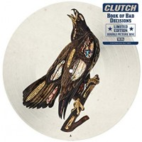 Clutch - Book Of Bad Decisions (2lp-picture)