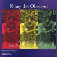 See product: Niney The Observer - At King Tubbys