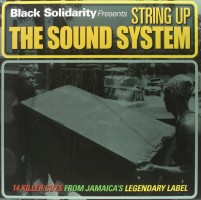 Various - Black Solidarity - String Up The Sound System