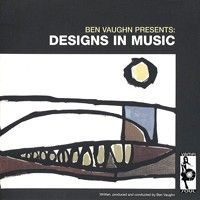 See product: Vaughn, Ben - Designs In Music