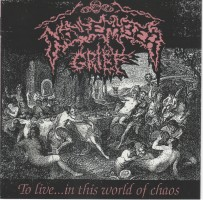 November Grief - To Live...in This World Of Chaos