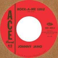 Jano, Johnny/ Rusty Kershaw - Rock-a-me Lulu/ Carry On