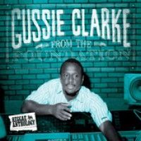 Clark, Gussie - From The Foundation (2lp)