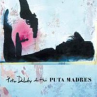 Doherty, Peter & The Puta Madres - Peter Doherty & The Puta Madres