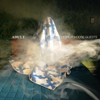 Adult. - Detroit House Guests (2lp)