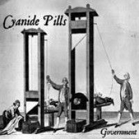 Ver producto: Cyanide Pills - Government/ Hit It