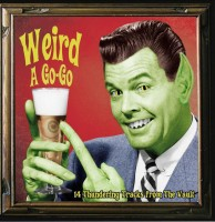 Various - Weird A Go-go