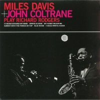 Davis, Miles & John Coltrane - Play Richard Rodgers