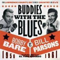 Bare, Bobby And Bill Parsons - Buddies With The Blues