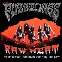 Fuzztones - Raw Heat