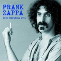 Zappa, Frank - Live In Montreal 1971