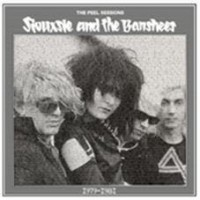 Siouxsie And The Banshees - The Peel Sessions 1979-1981