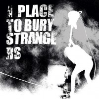 A Place To Bury Strangers - Fuzz Club Session
