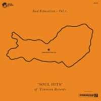 Various - Bad Education - Vol.1 'soul Hits' Of Timmion