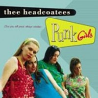 Headcoatees - Punk Girls