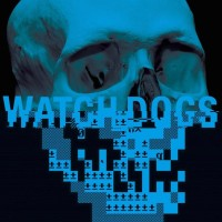 Reitzell, Brian - Watch Dogs (original Game Soundtrack)
