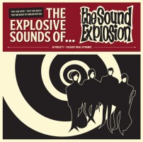 Sound Explosion - The Explosive Sound Of...