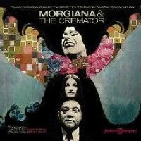 Various - Morgiana/the Cremator