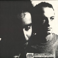 Smith & Mighty - Ashley Road Sessions 88-94 (2lp)