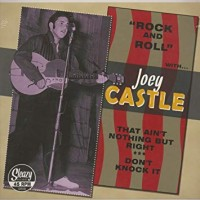 Castle, Joey - That Ain't Nothing But Right/ Don't Knock It