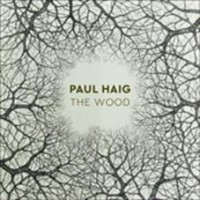Haig, Paul - The Wood