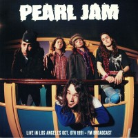 Pearl Jam - Live In Los Angeles, 1991 Fmbroadcast