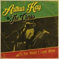 Kay, Arhur & The Clerks - The Night I Came Home (+cd)