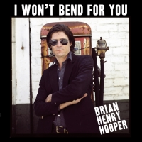 Hooper, Brian Henry - I Won't Be Bend For You