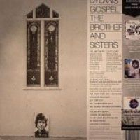 Brothers And Sisters - Dylans Gospel