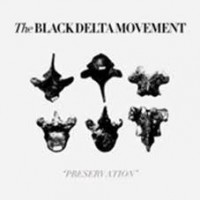 Black Delta Movement - Preservation
