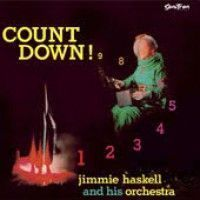 Haskell, Jimmie And His Orchestra - Count Down!