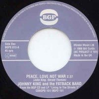 Fatback Band & John King - Peace Love And Not War/ Put It In