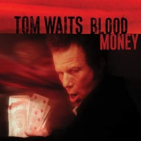 Waits, Tom - Blood Money - Remastered