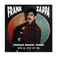 Zappa, Frank - Teenage Rockin Combo (2cd)