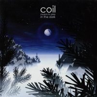 Cover of: Coil - Musick To Play In The Dark (2lp)