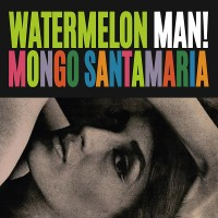 Santamaria, Mongo - Watermelon Man
