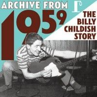 Childish, Billy - Archive From 1959 (3xlp)