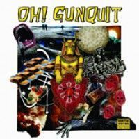 Oh! Gunquit - Eat Yuppies And Dance