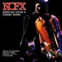 Nofx - American Drugs And German Beers