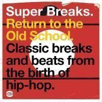 Various - Super Breaks:return To The Old Scho