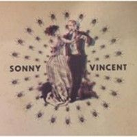 Sonny Vincent - Lines On My Mirror