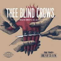 Blind Crows - Death Awaits Us All
