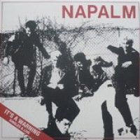 Napalm - It's A Warning