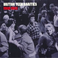 Various - British Teen Rarities 1960-63
