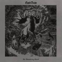 See product: Eagle Twin - The Thundering Heard (songs Of Hoof And Horn)