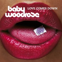 Baby Woodrose - Love Comes Down (blue Vinyl)