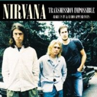 Nirvana - Transmission Impossible